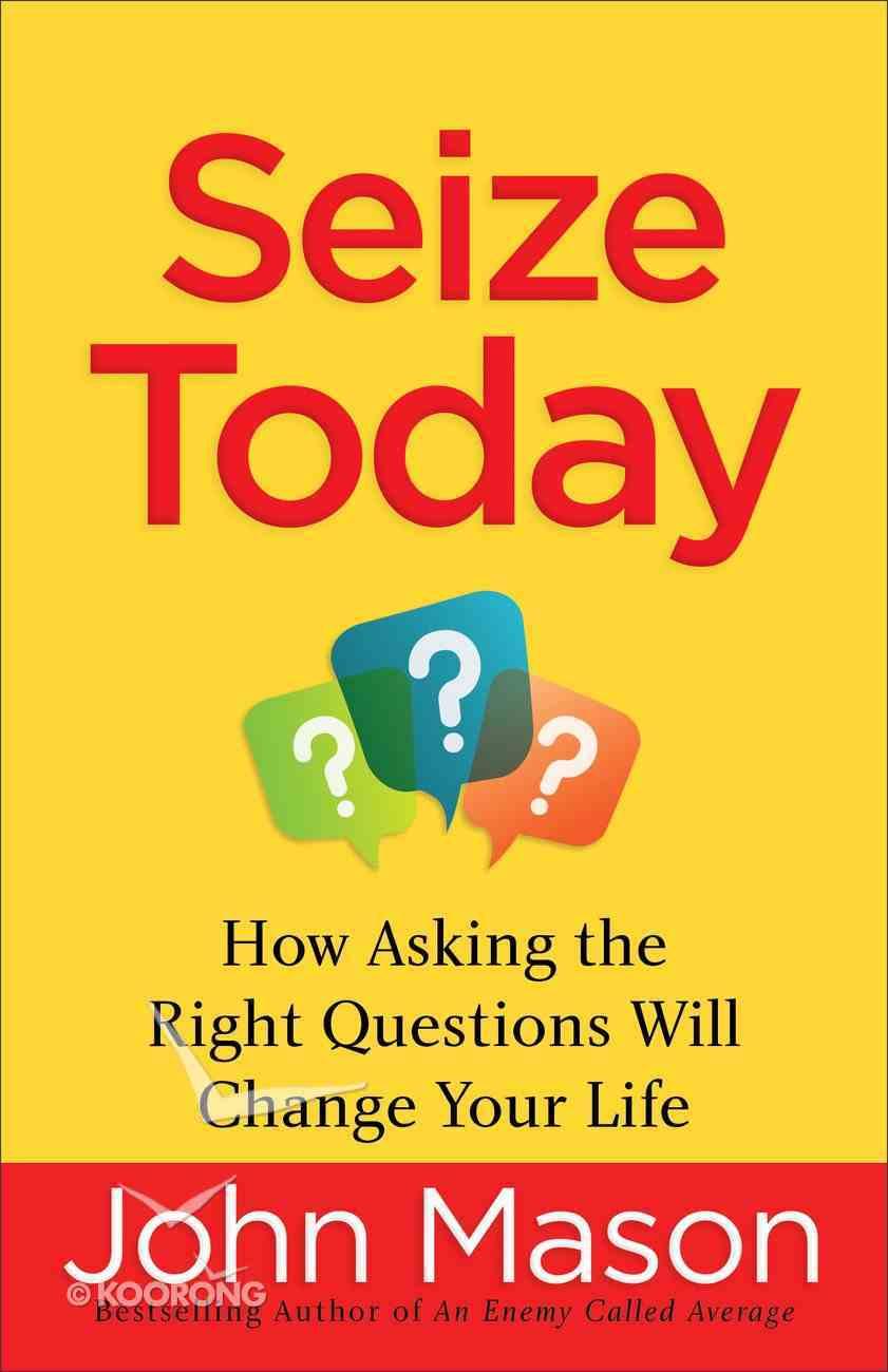Seize Today eBook