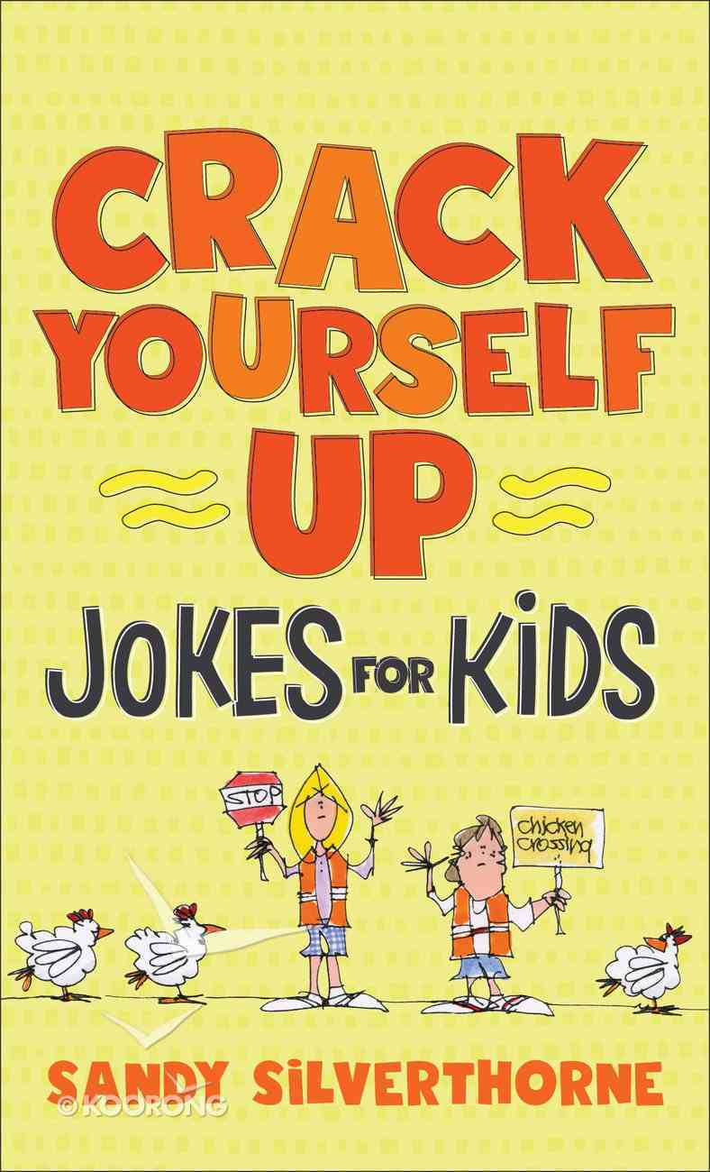 Crack Yourself Up Jokes For Kids eBook