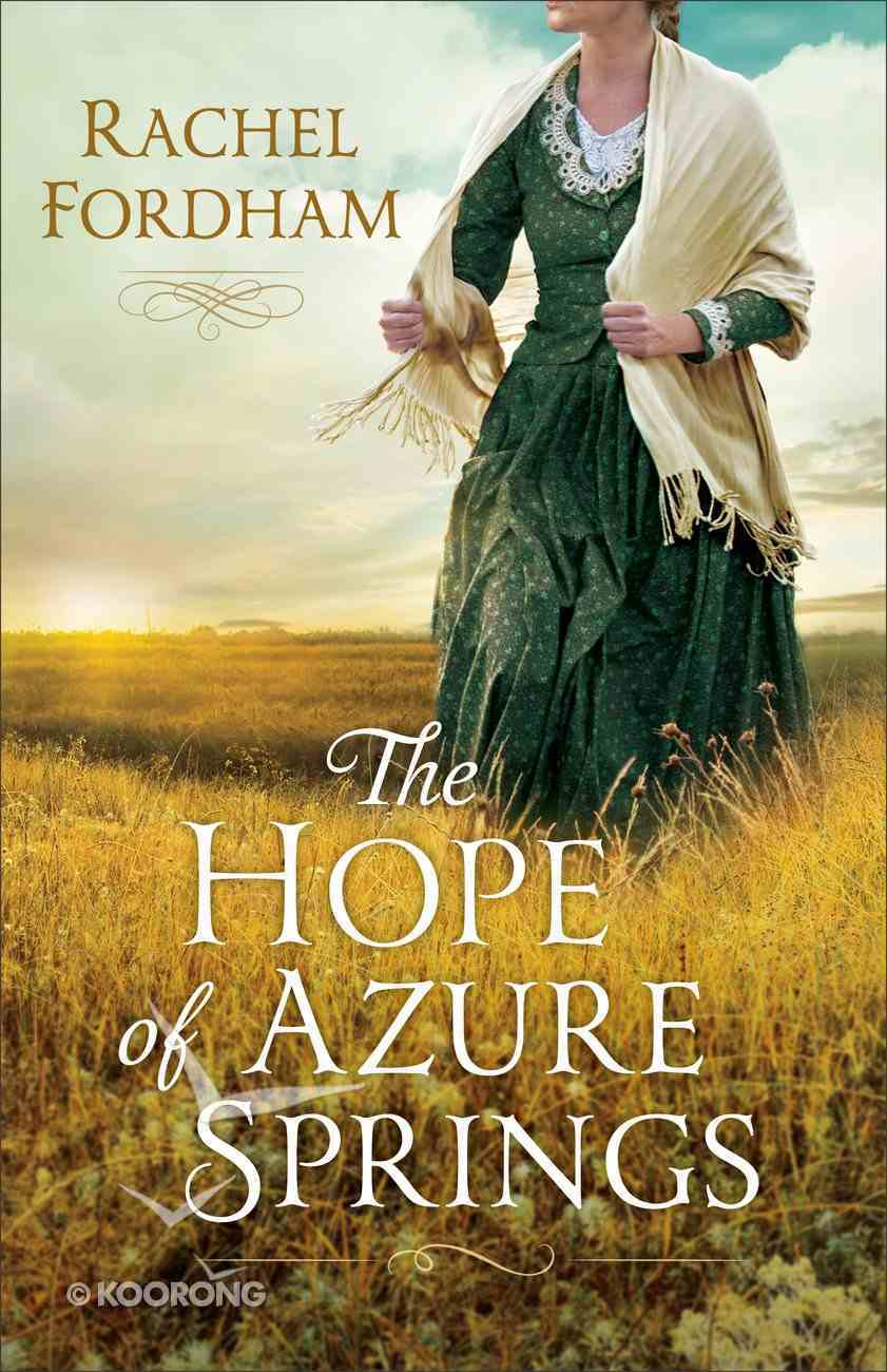 The Hope of Azure Springs eBook