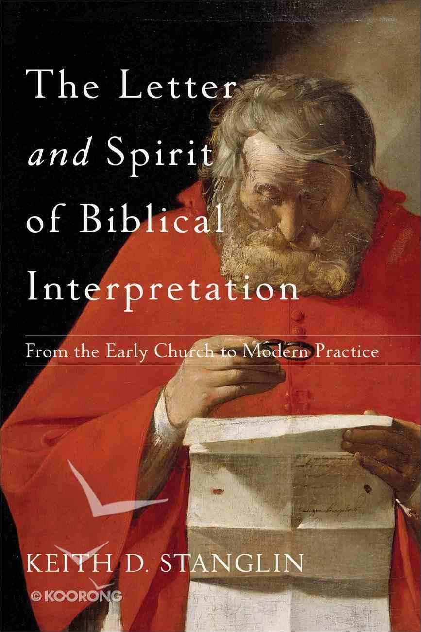 The Letter and Spirit of Biblical Interpretation eBook