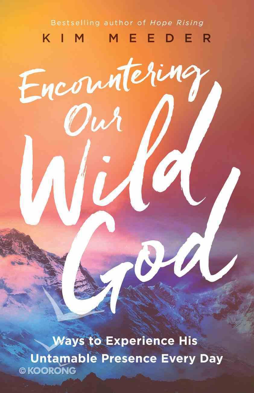Encountering Our Wild God eBook