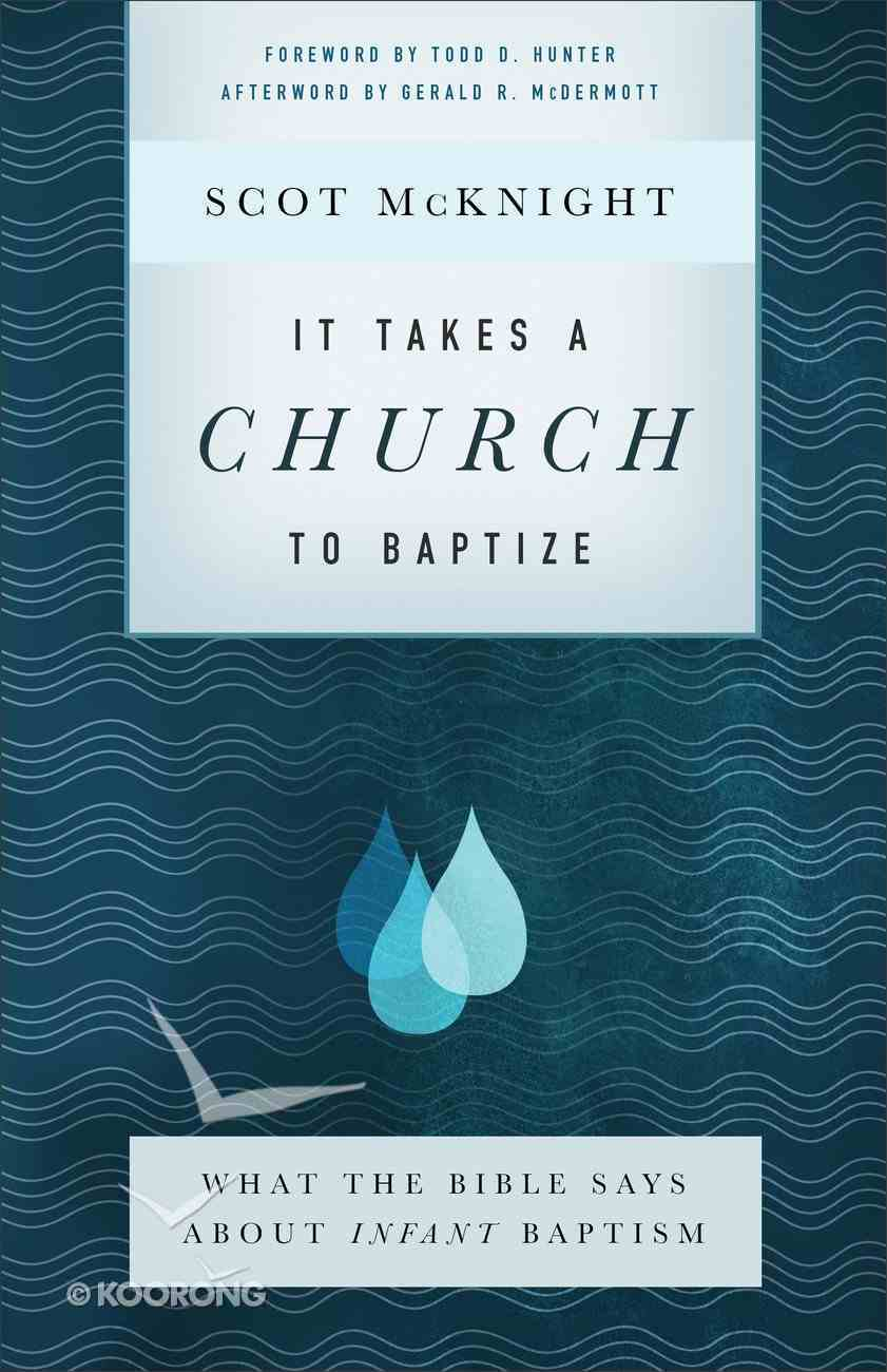 It Takes a Church to Baptize eBook