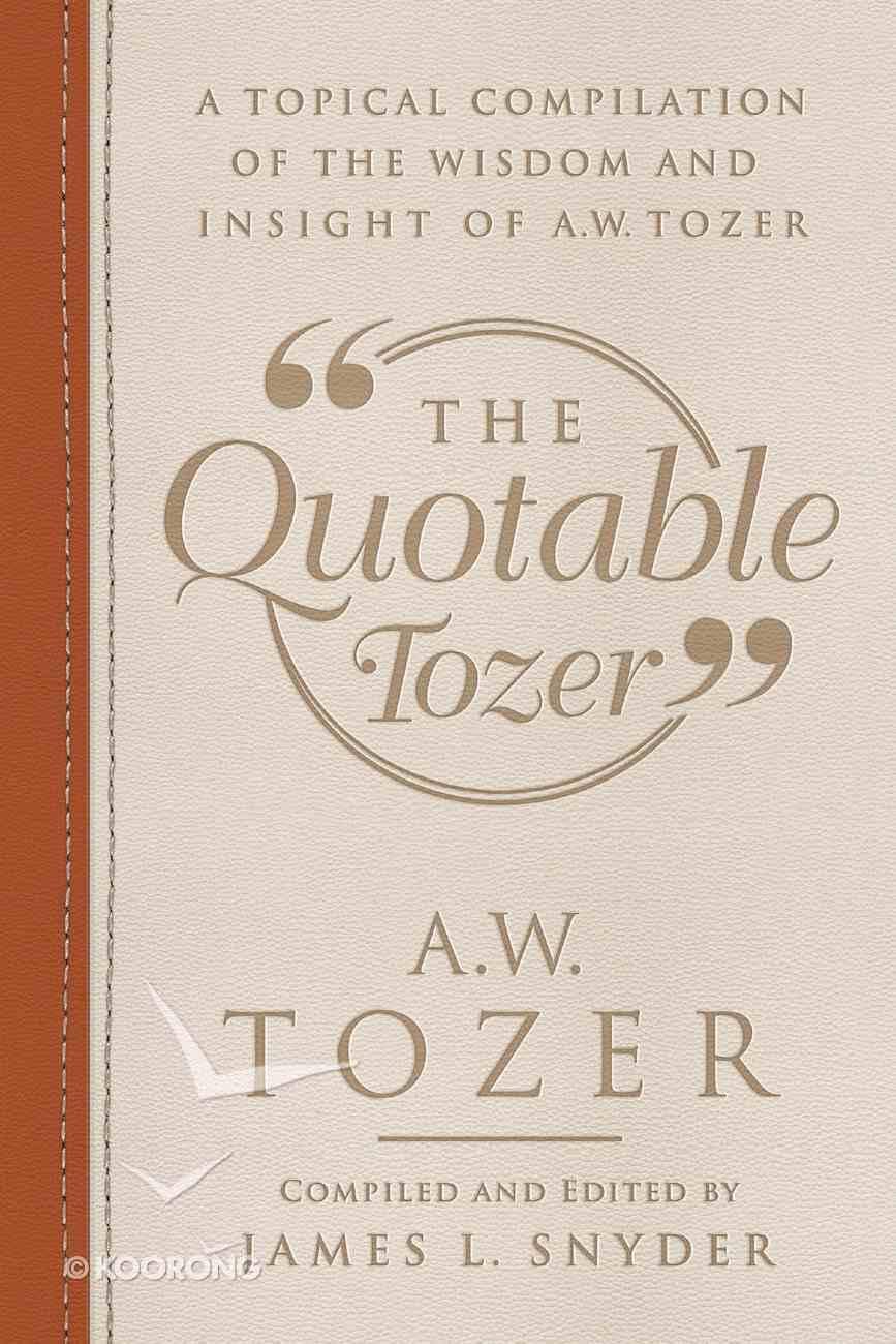 The Quotable Tozer eBook