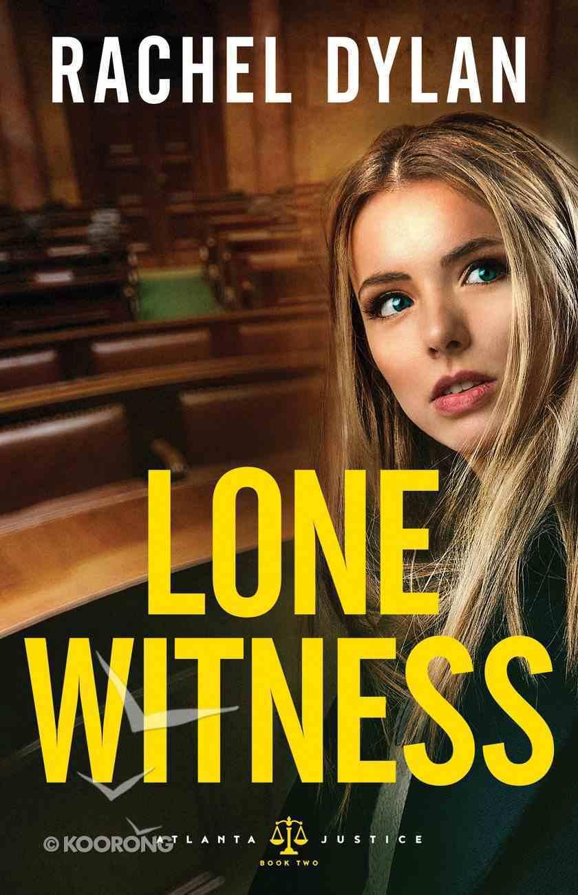 Lone Witness (#02 in Atlanta Justice Series) eBook