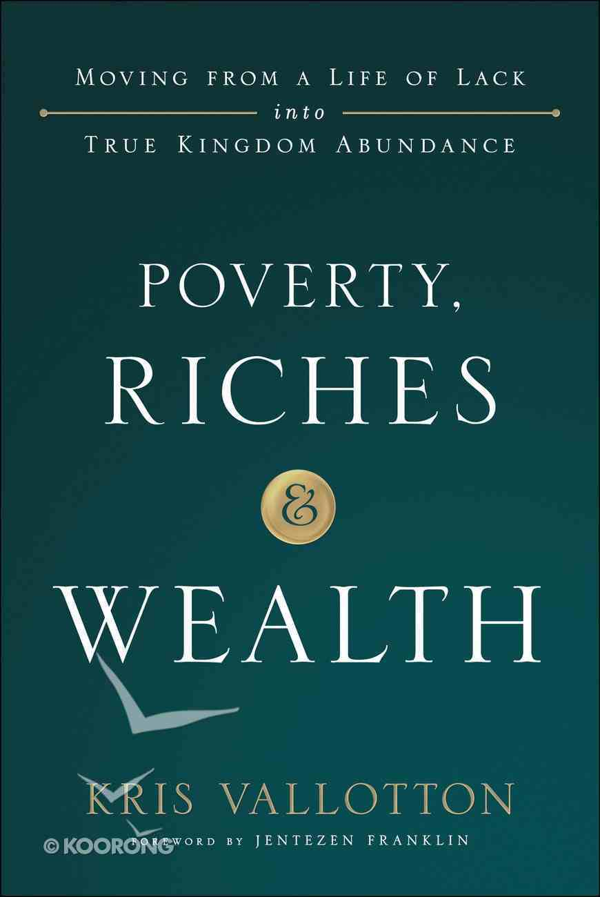 Poverty, Riches and Wealth eBook