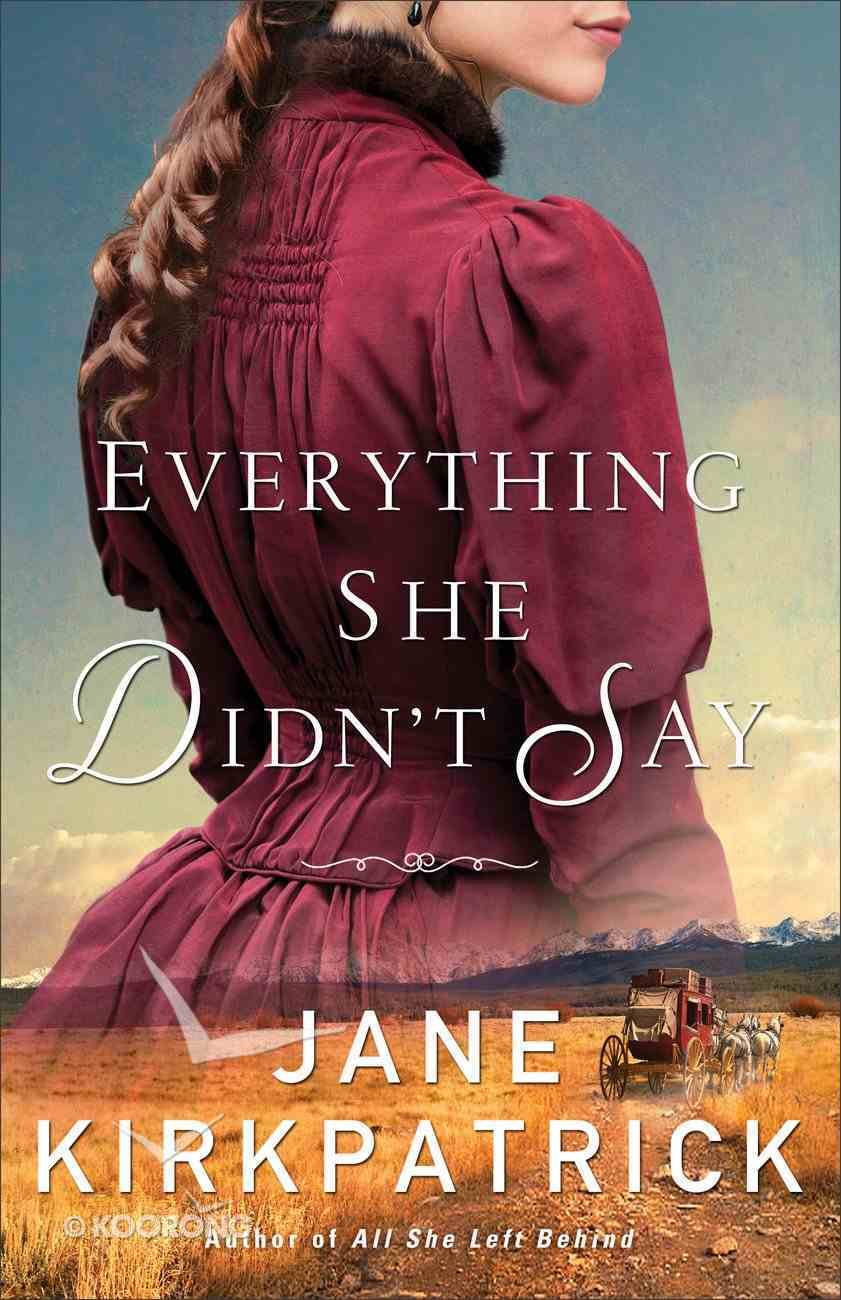 Everything She Didn't Say eBook