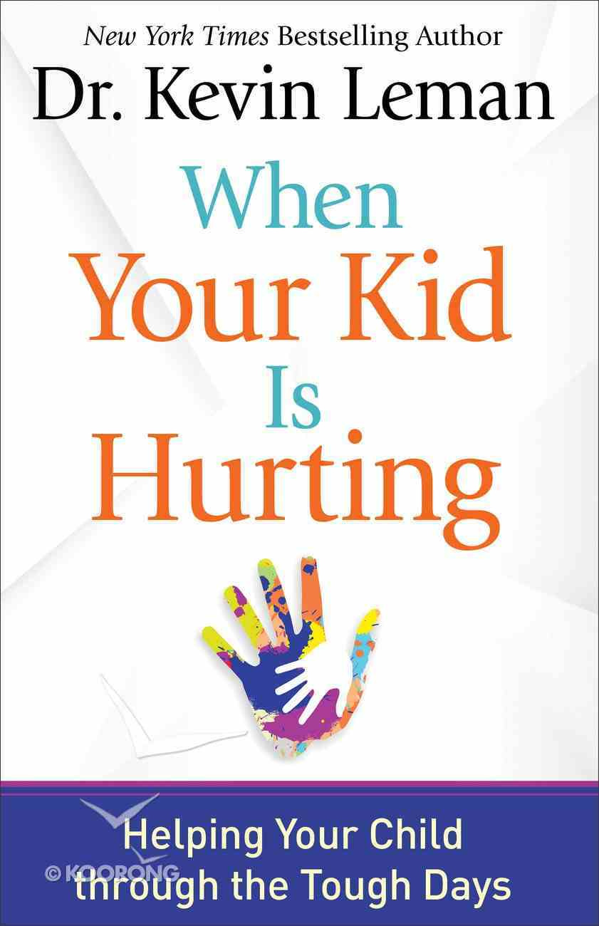 When Your Kid is Hurting eBook
