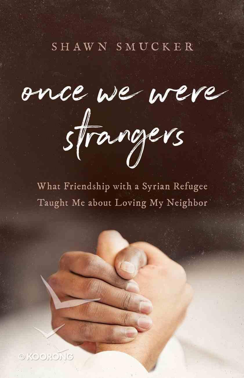 Once We Were Strangers eBook