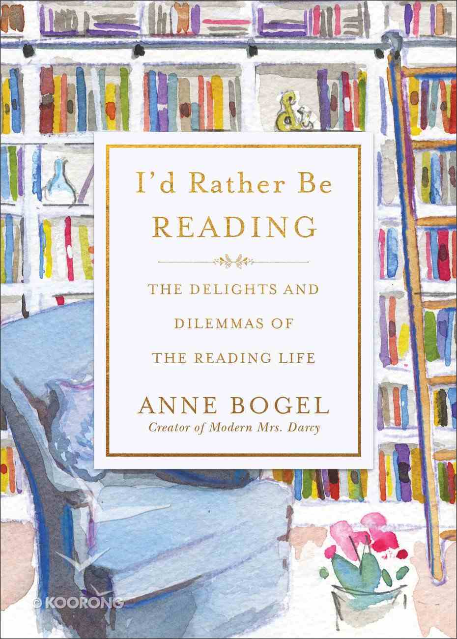 I'd Rather Be Reading eBook