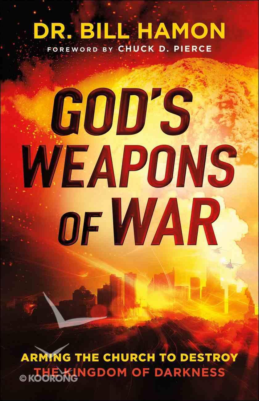 God's Weapons of War eBook