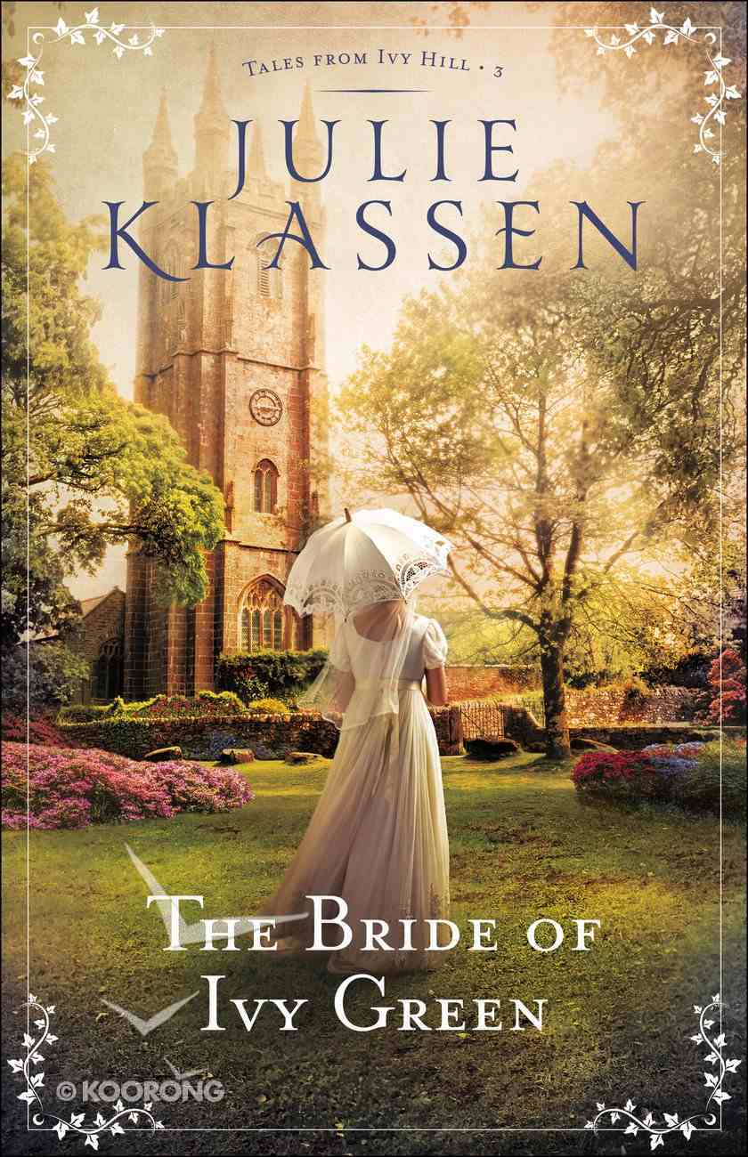The Bride of Ivy Green (#03 in Tales From Ivy Hill Series) eBook