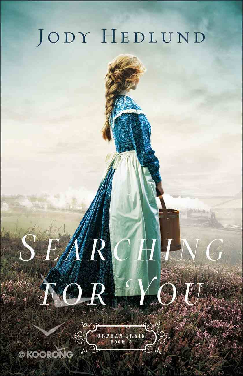 Searching For You (Orphan Train Book #3) (#03 in Orphan Train Series) eBook