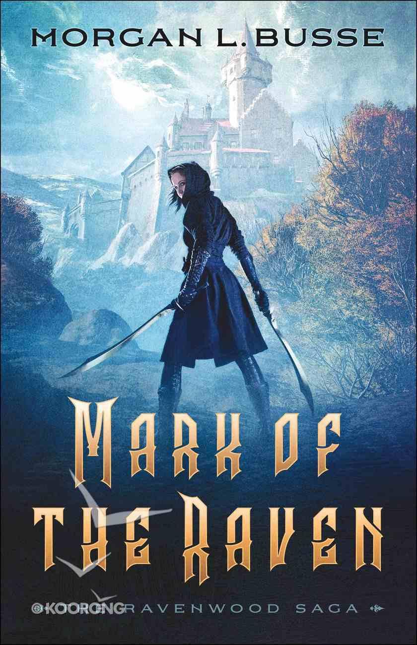 Mark of the Raven (#01 in Ravenwood Saga Series) eBook
