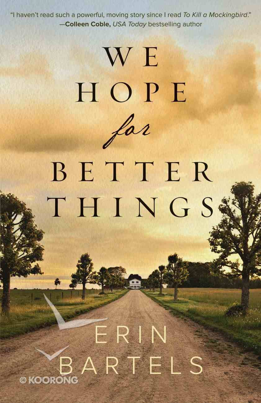 We Hope For Better Things eBook