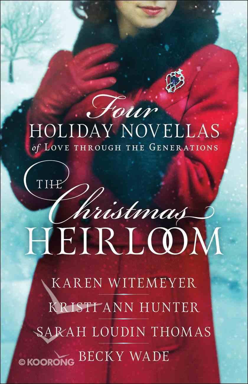 The Christmas Heirloom eBook