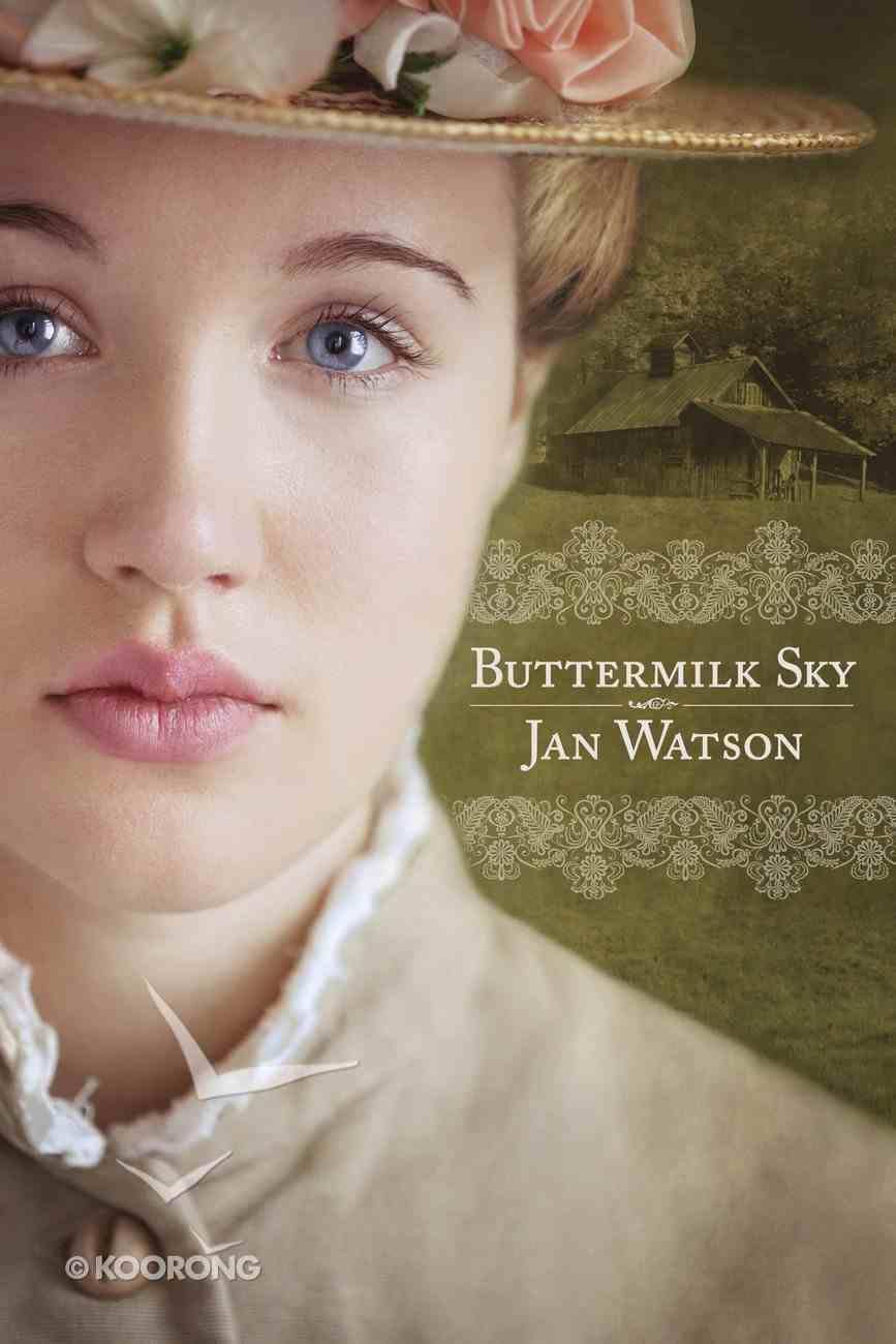 Buttermilk Sky (#03 in Skip Rock Series) eBook