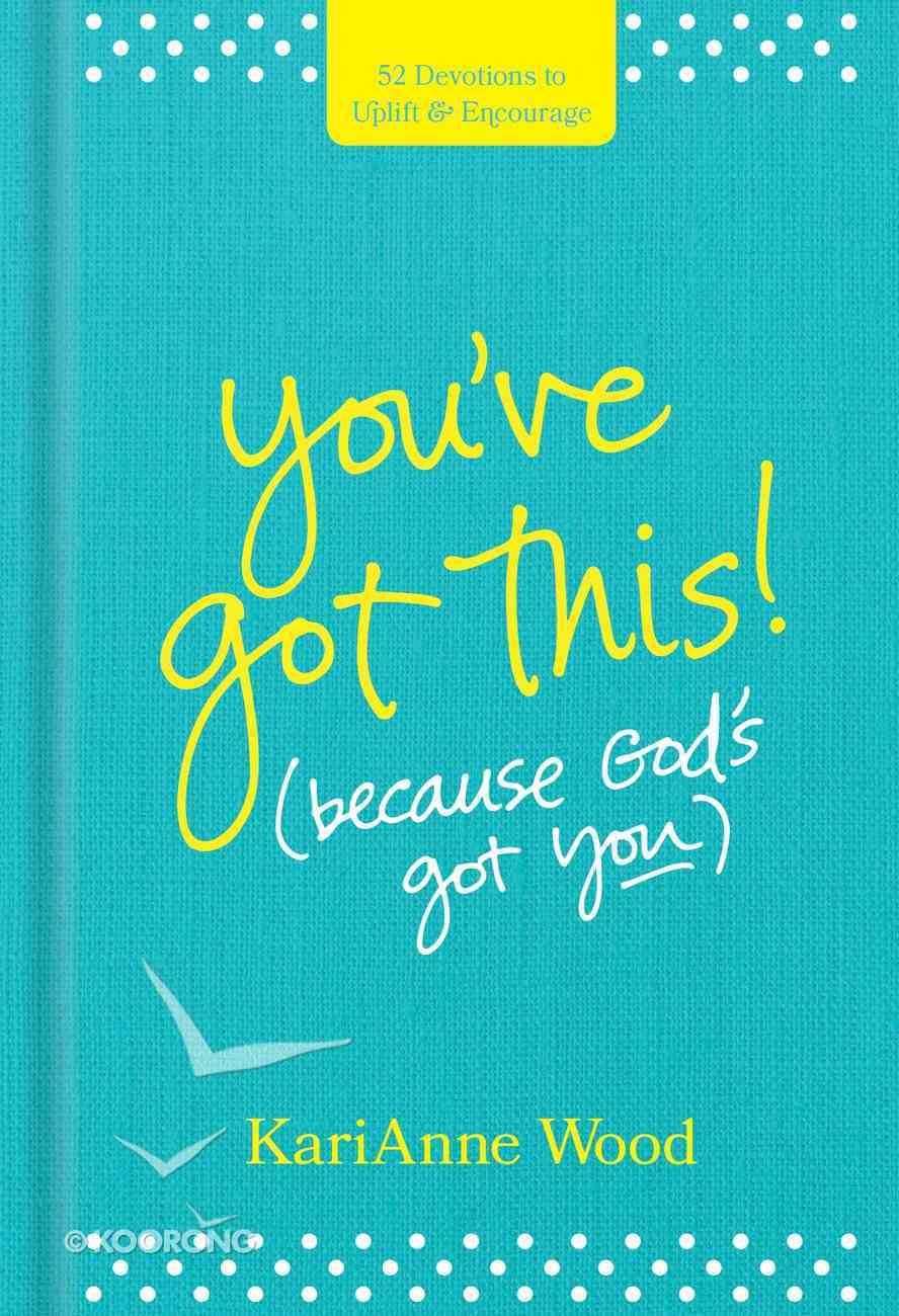 You?Ve Got This (Because God?s Got You) eBook