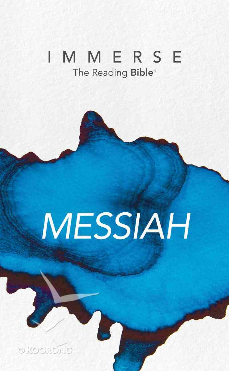 Messiah (Immerse: The Reading Bible Series) eBook