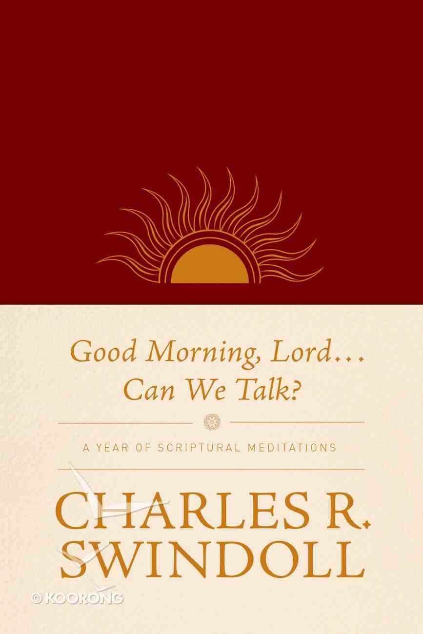 Good Morning, Lord . . . Can We Talk? eBook