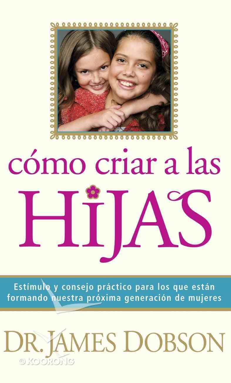 Cmo Criar a Las Hijas eBook