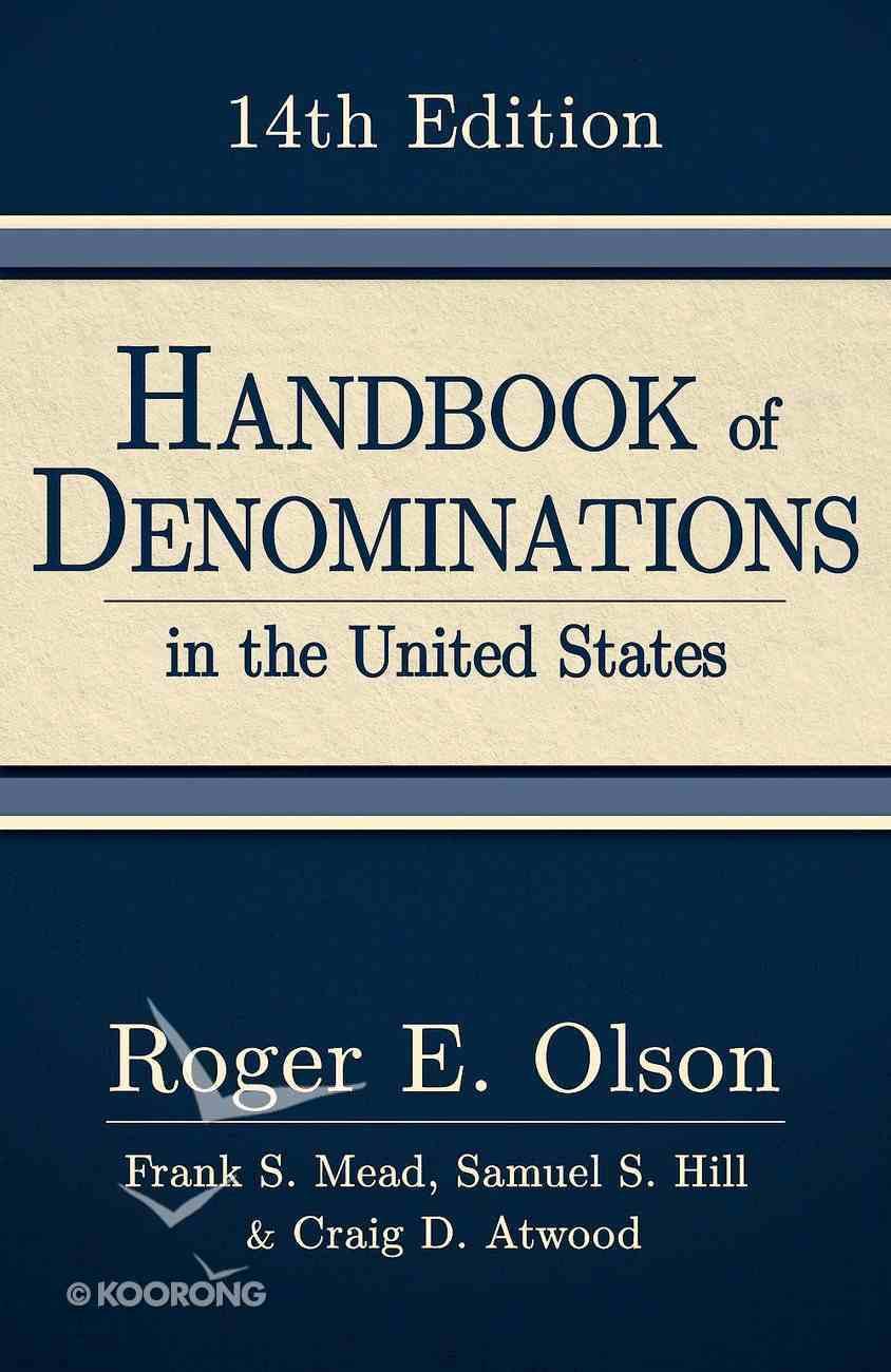 Handbook of Denominations in the United States, 14Th Edition Hardback