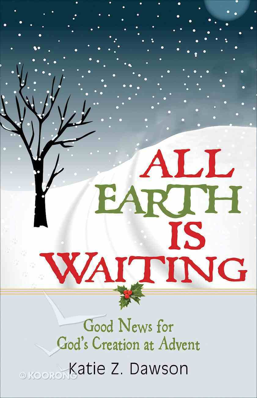 All Earth is Waiting [Large Print] eBook