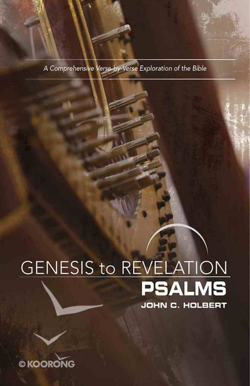 Psalms : A Comprehensive Verse-By-Verse Exploration of the Bible (Participant Book, Large Print) (Genesis To Revelation Series) eBook