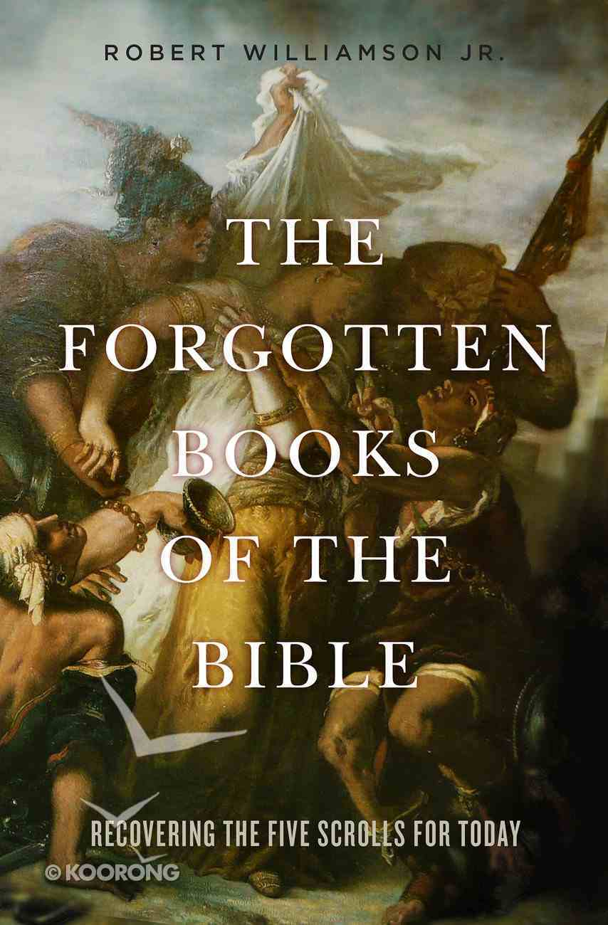 The Forgotten Books of the Bible eBook