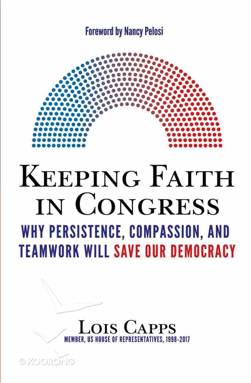 Keeping Faith in Congress eBook