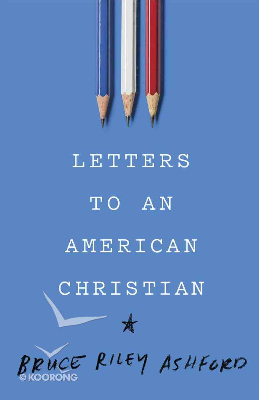 Letters to An American Christian eBook