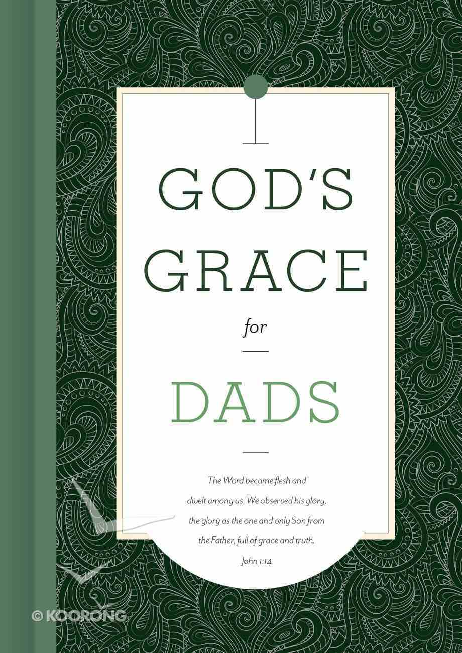 God's Grace For Dads (God's Grace For You Series) eBook