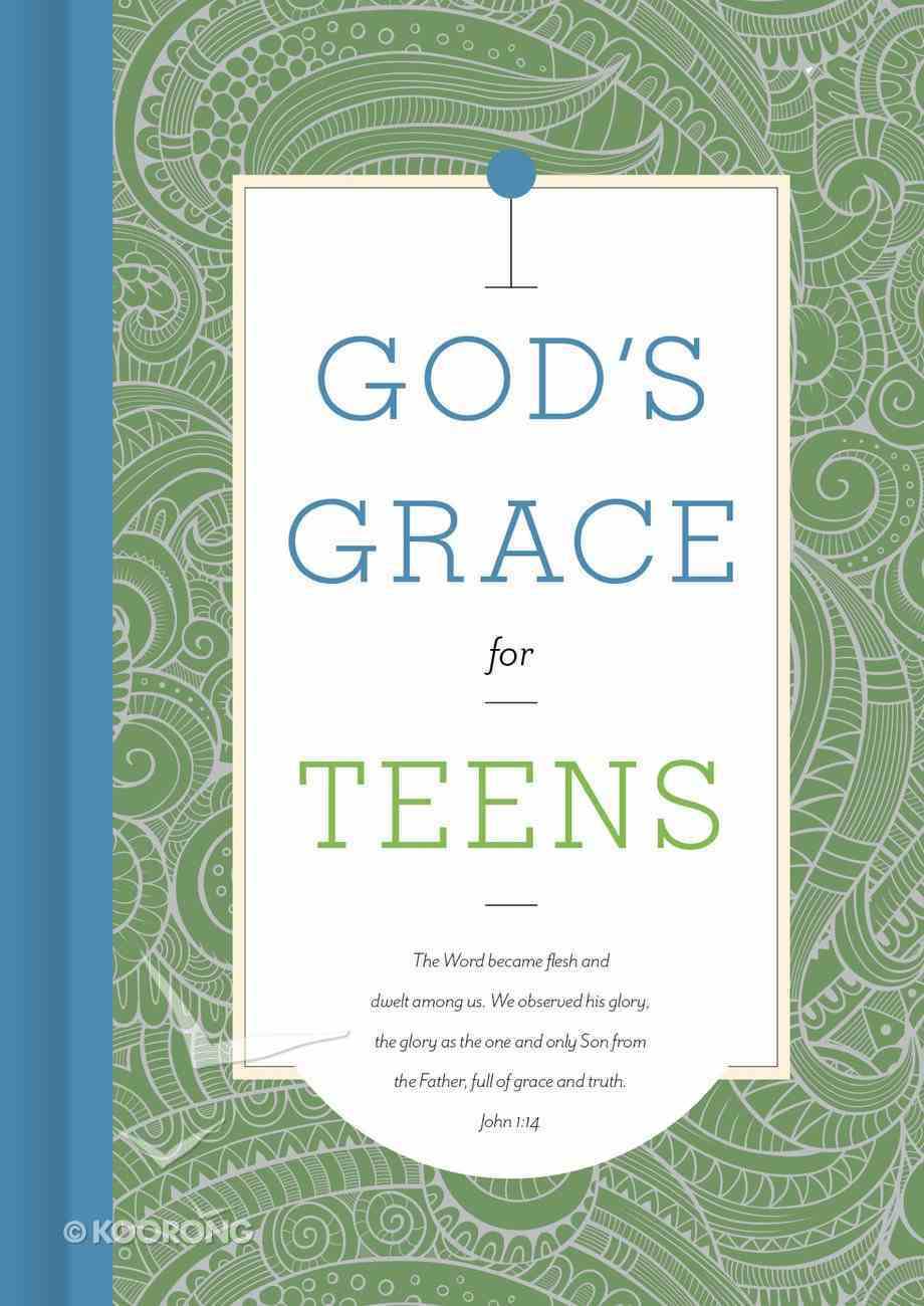 God's Grace For Teens (God's Grace For You Series) eBook