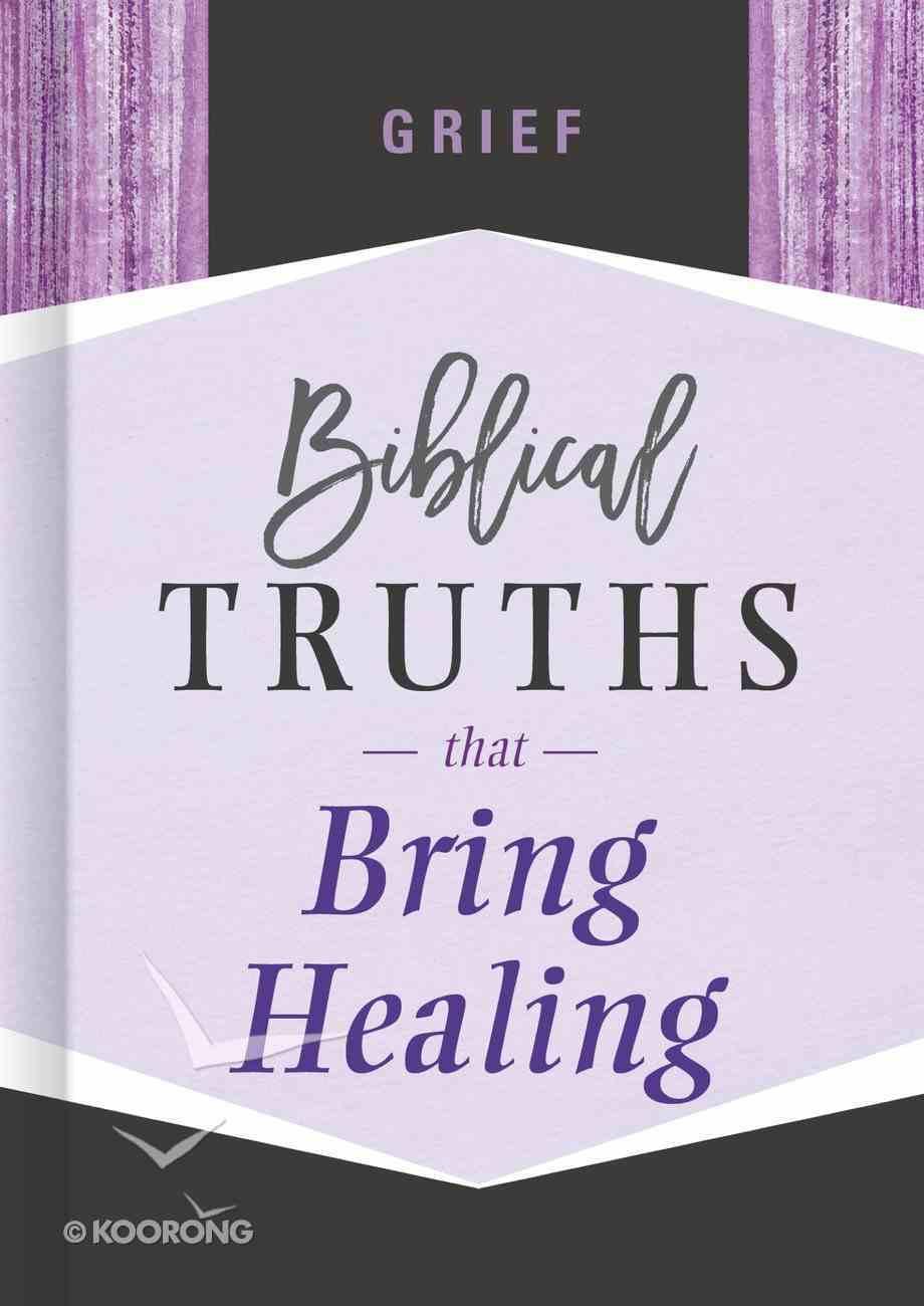 Grief (Biblical Truths God's Way Series) eBook