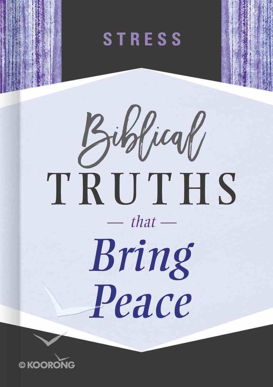 Stress (Biblical Truths God's Way Series) eBook