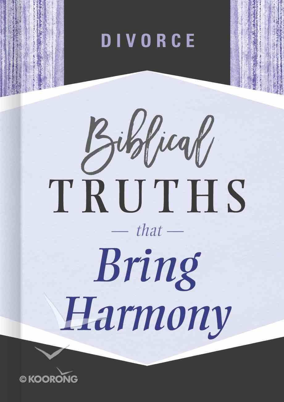 Divorce (Biblical Truths God's Way Series) eBook