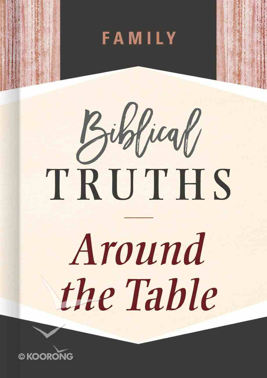 Family (Biblical Truths God's Way Series) eBook