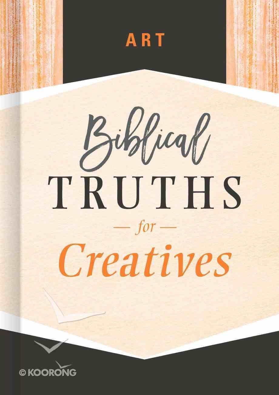 Art (Biblical Truths God's Way Series) eBook