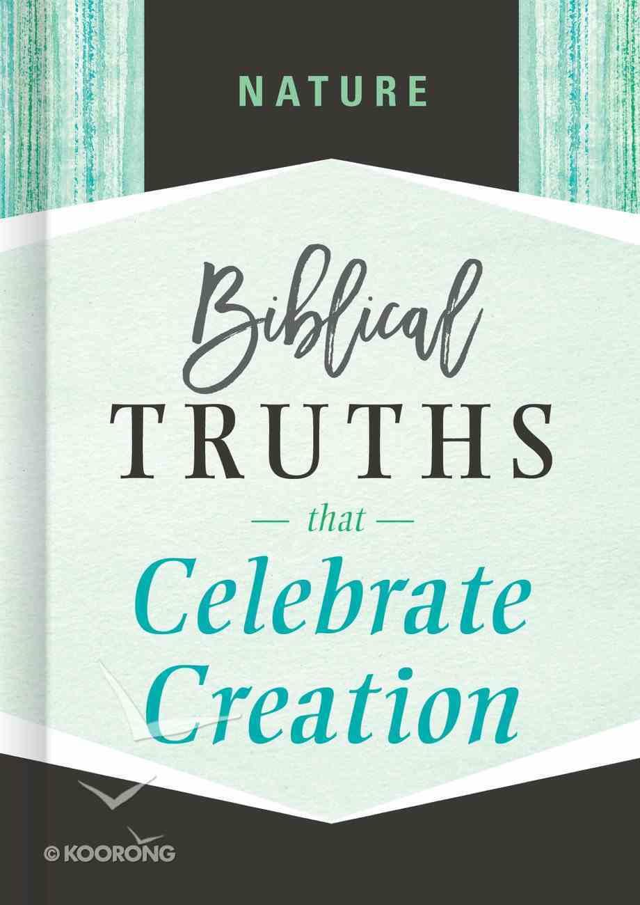 Nature (Biblical Truths God's Way Series) eBook