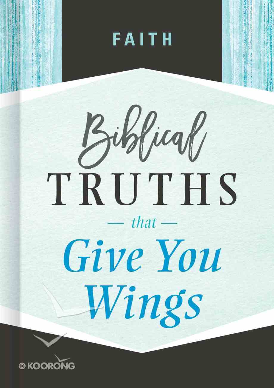 Faith (Biblical Truths God's Way Series) eBook