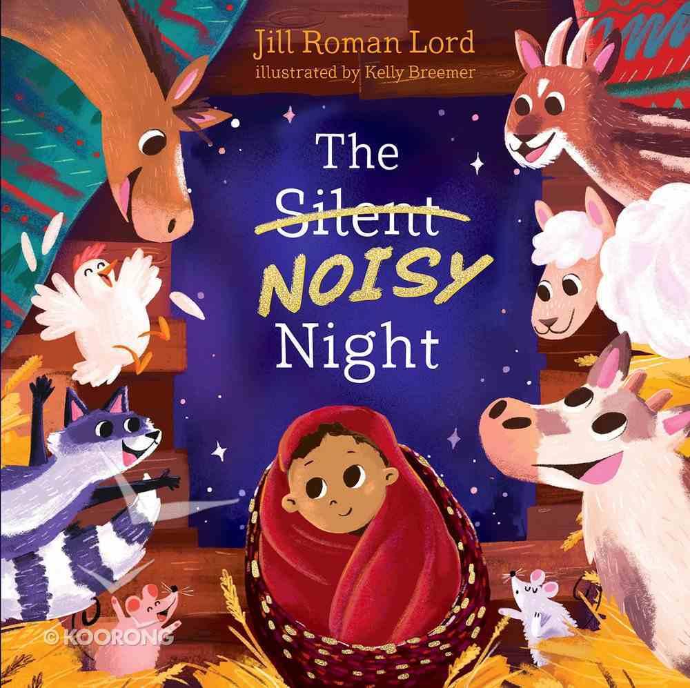 The Silent Noisy Night eBook