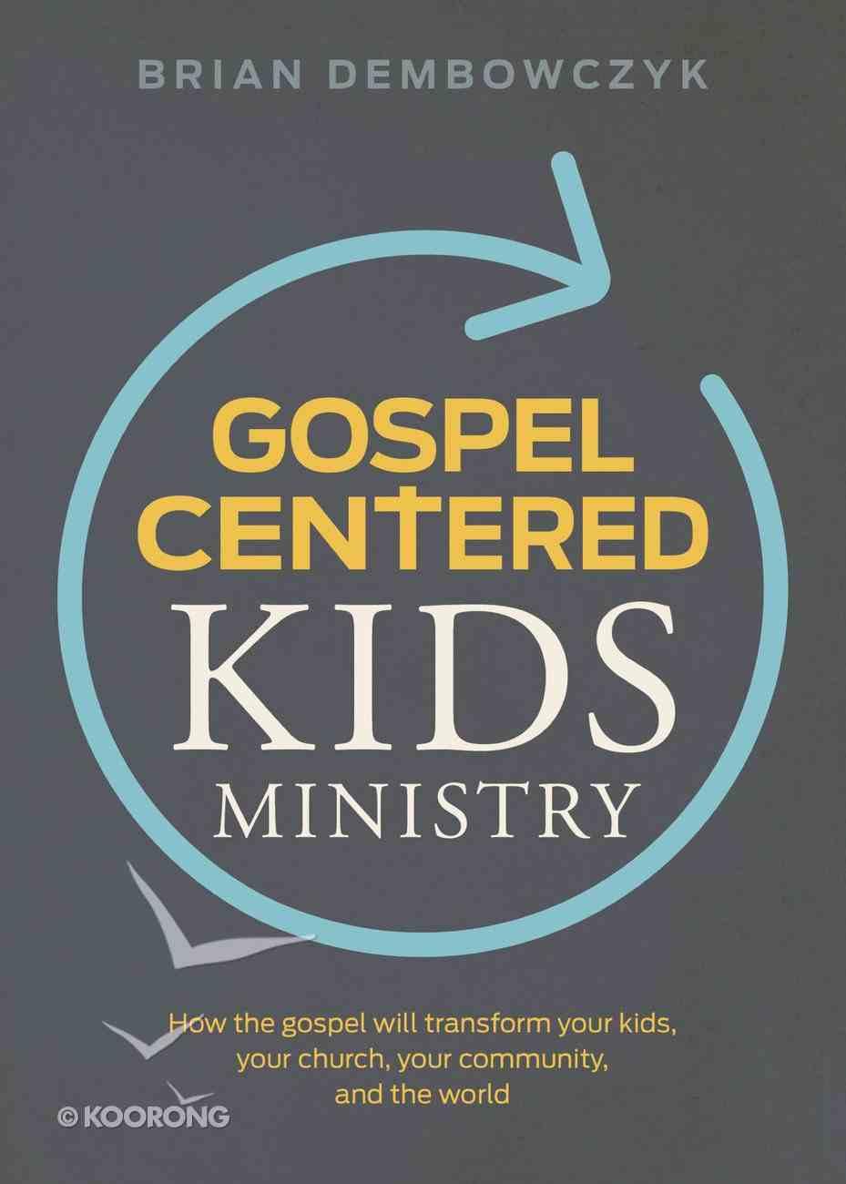 Gospel-Centered Kids Ministry eBook