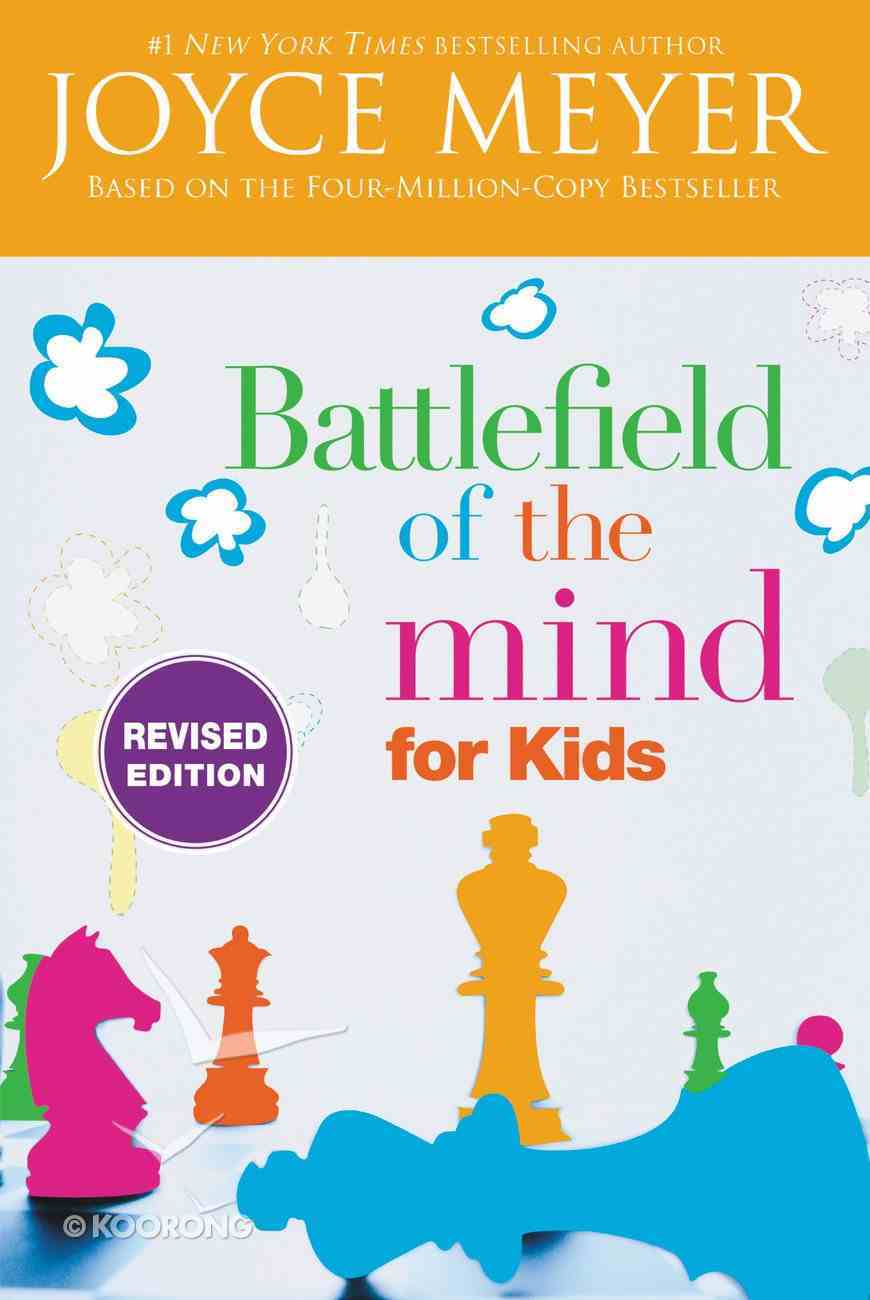 Battlefield of the Mind For Kids: Winning the Battle in Your Mind eBook