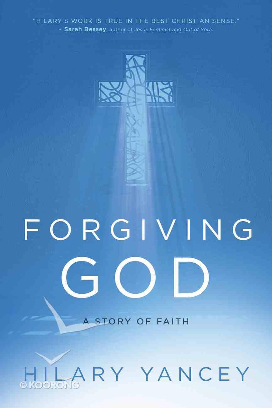Forgiving God eBook