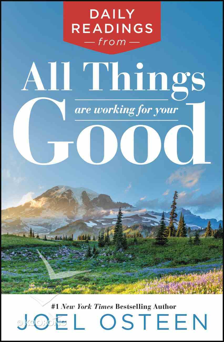Daily Readings From All Things Are Working For Your Good eBook