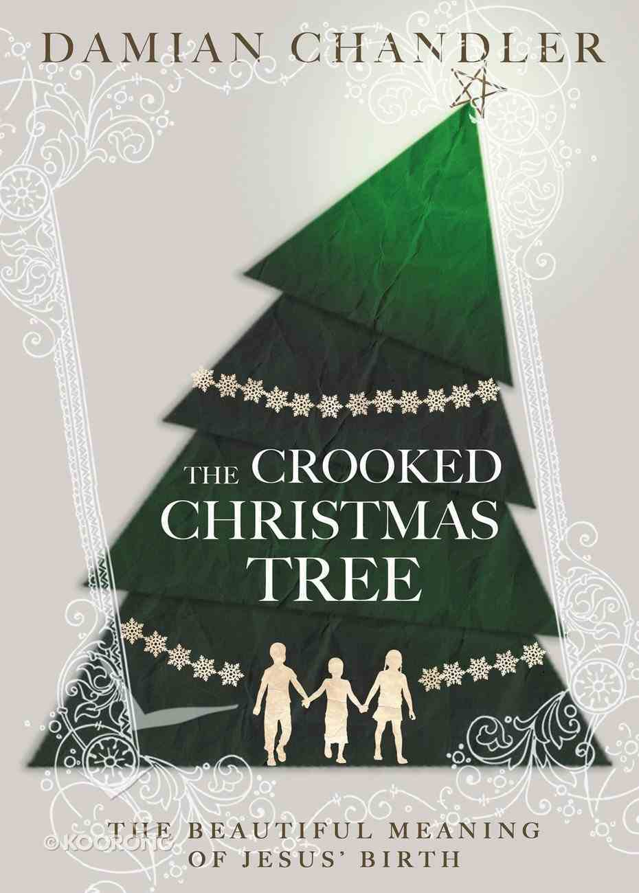 The Crooked Christmas Tree eBook