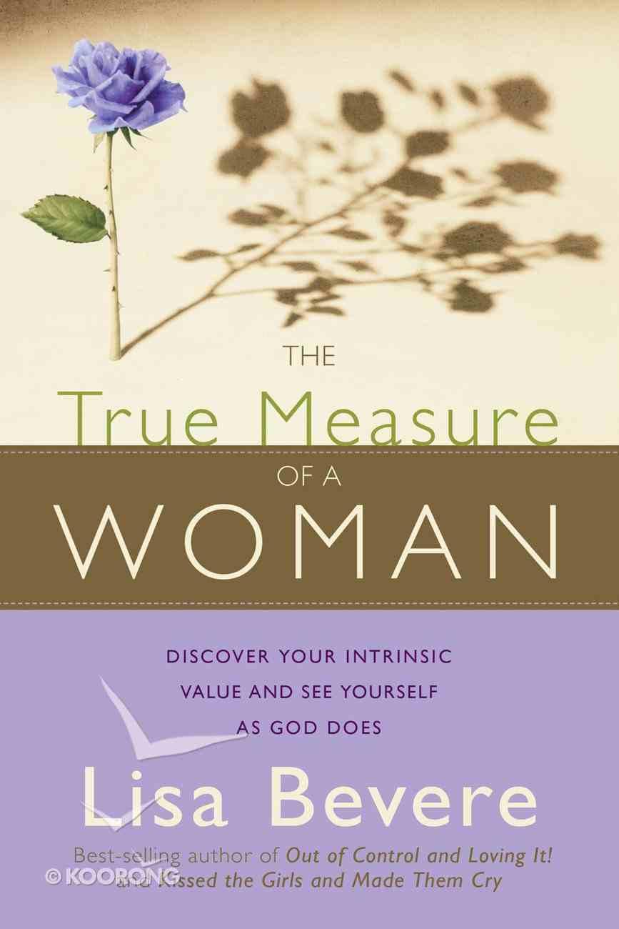 The True Measure of a Woman eBook
