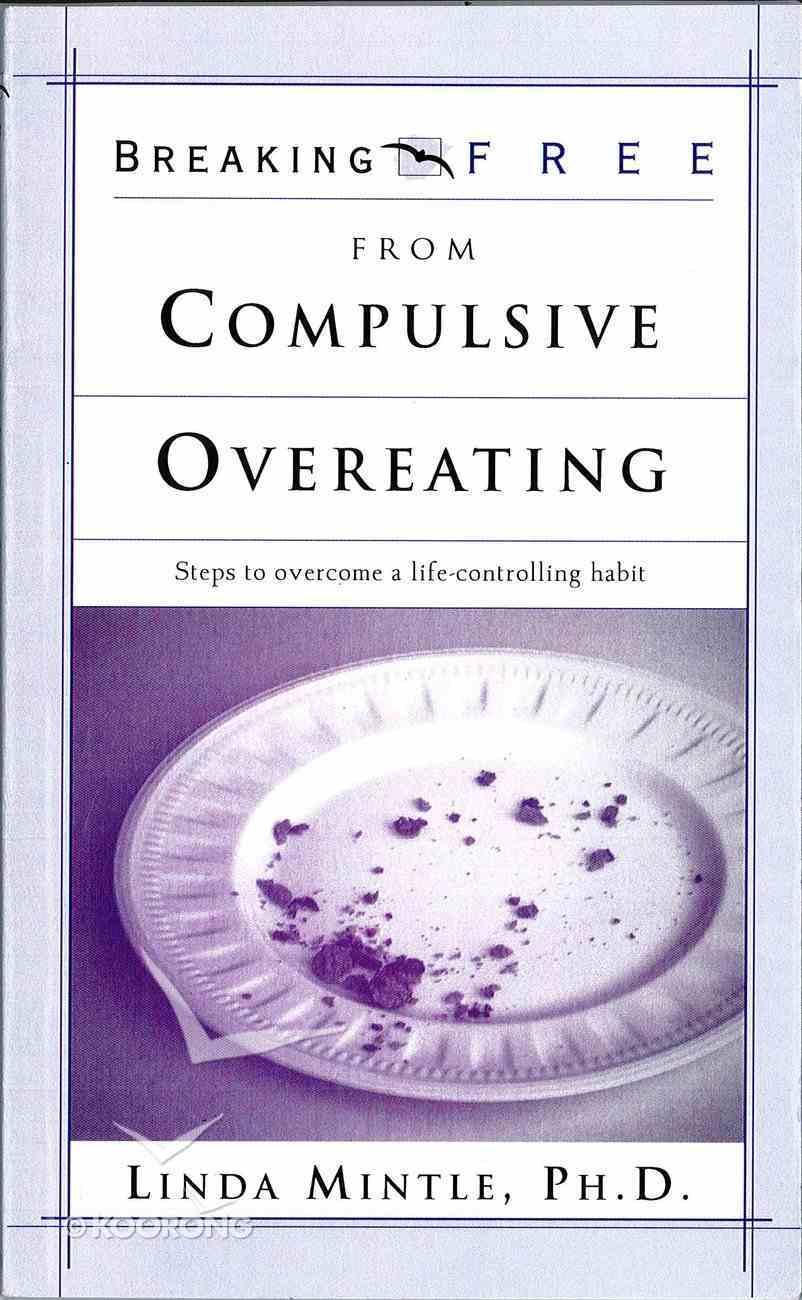 Breaking Free From Compulsive Overeating eBook