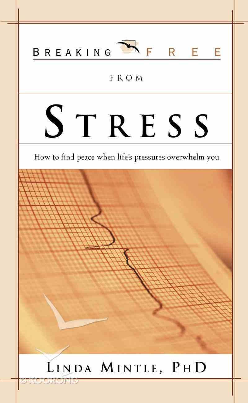Breaking Free From Stress eBook