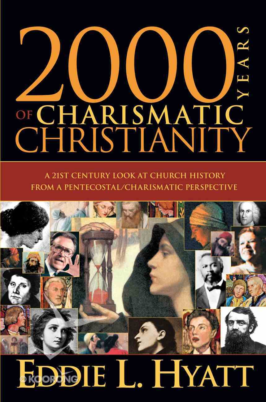 2000 Years of Charismatic Christianity eBook