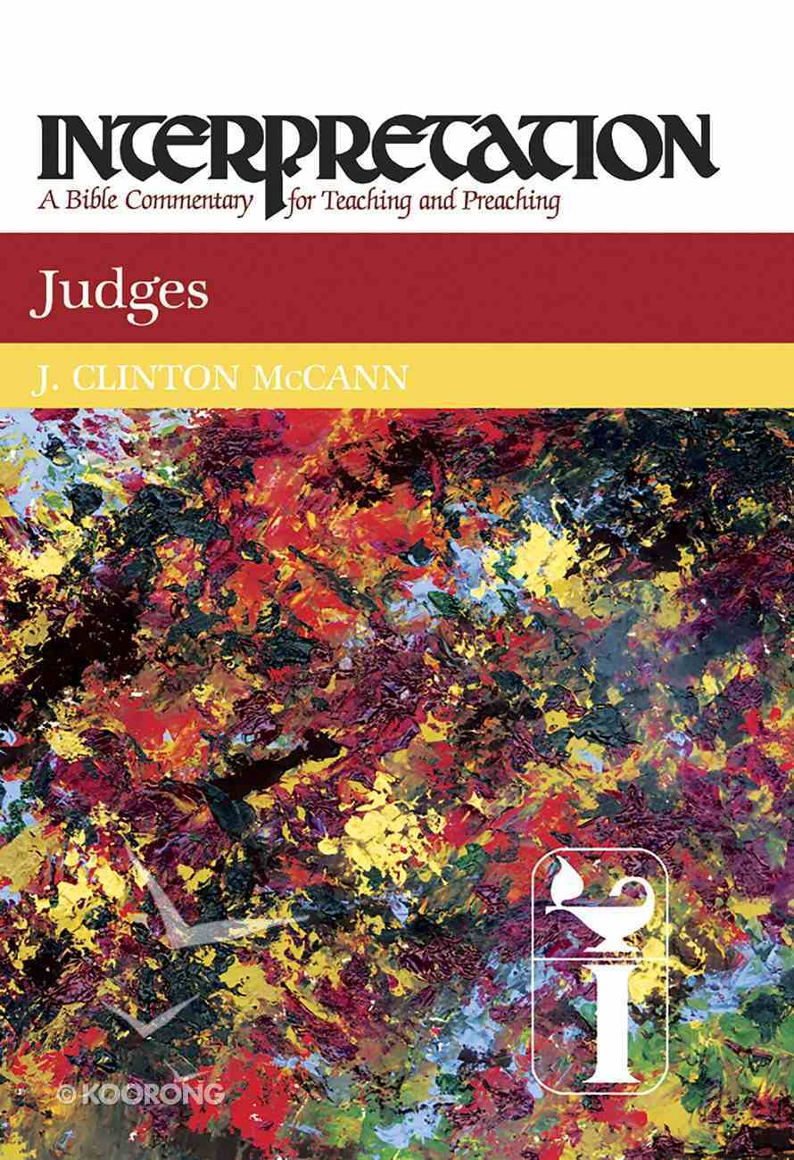 Judges (Interpretation Bible Commentaries Series) eBook